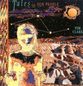 Tim Clark - Tales of the Sun People
