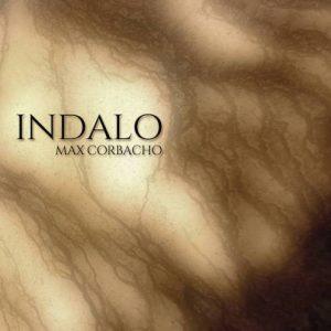 Max Corbacho & Bruno Sanfilippo – Indalo