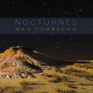 Max Corbacho – Nocturnes