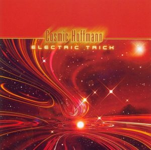Cosmic Hoffmann – Electric Trick