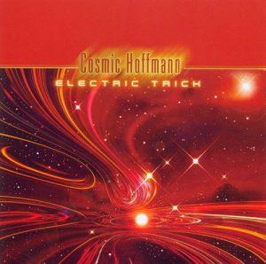 Cosmic Hoffmann - Electric Trick