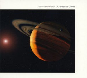 Cosmic Hoffmann – Outerspace Gems