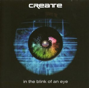 Create – In the Blink of an Eye