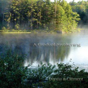 Danna & Clement - A Gradual Awakening