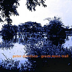 Peter Davidson - Green Moss Trail