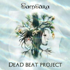 Dead Beat Project - Samsara