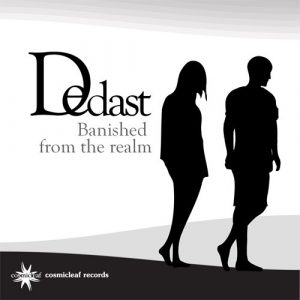 Dedast - Banished From The Realm