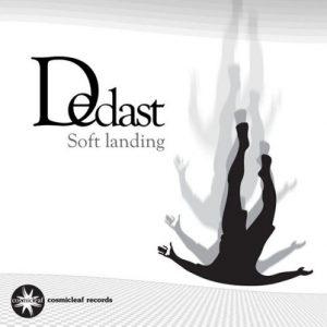 Dedast - Soft Landing