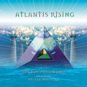 Michael Diamond - Atlantis Rising