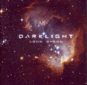 John Dyson – Darklight