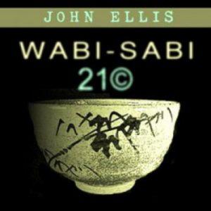 John Ellis - Wabi-Sabi 21©