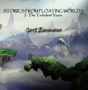 Gert Emmens – Stories from Floating Worlds Vol. 1: The Turbulent Years