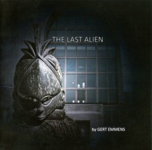 Gert Emmens - The Last Alien