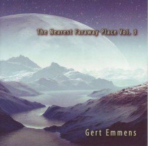 Gert Emmens - The Nearest Faraway Place Vol. 3