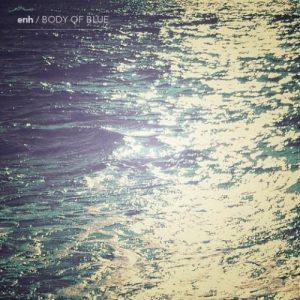 Enh - Body of Blue