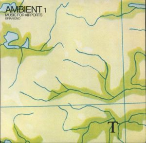 Brian Eno - Ambient #1: Music for Airports