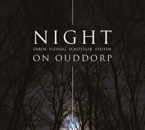 Erren - Fleissig - Schöttler - Steffen - Night on Ouddorp