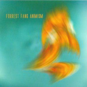 Forrest Fang – Animism