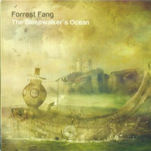 Forrest Fang - The Sleepwalker´s Ocean