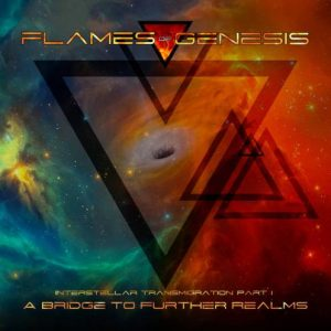 Flames of Genesis - A Bridge to Further Realms
