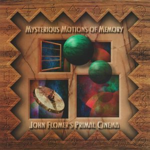 John Flomer - Mysterious Motions of Memory