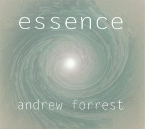 Andrew Forrest - Essence