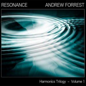 Andrew Forrest - Resonance (Harmonics Trilogy Vol. 1)