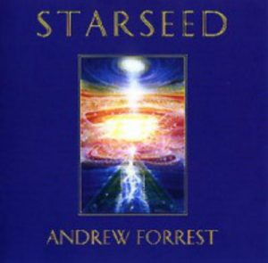 Andrew Forrest - Starseed