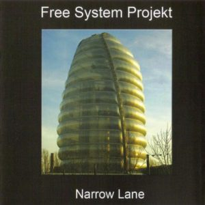 Free System Projekt – Narrow Lane