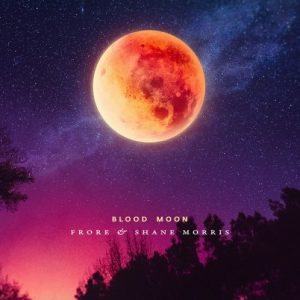 Frore & Shane Morris – Blood Moon