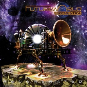 Futureworld Orchestra - Regenerated
