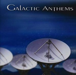 Galactic Anthems - Galactic Anthems