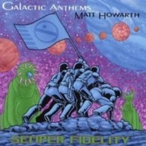 Galactic Anthems - Semper Fidelity