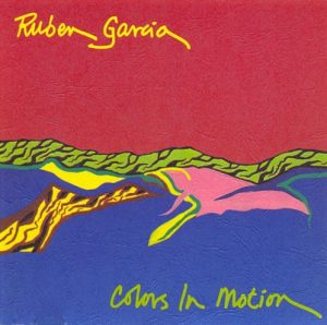 Ruben Garcia – Colors in Motion