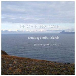 The Gateless Gate - Landslag Norður Íslands (The Landscape of North Iceland)