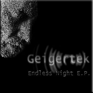 Geigertek - Endless Night