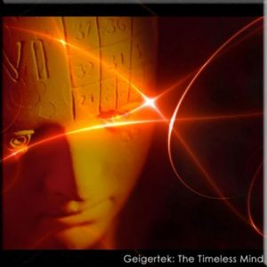 Geigertek - The Timeless Mind