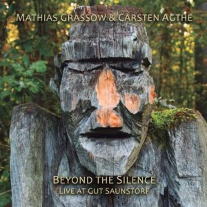 Mathias Grassow & Carsten Agthe - Beyond the Silence (Live at Gut Saunstorf)