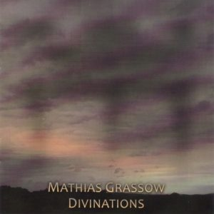 Mathias Grassow - Divinations