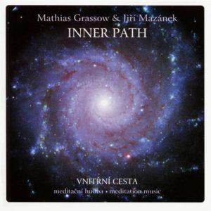 Mathias Grassow & Jiří Mazánek - Inner Path
