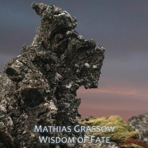 Mathias Grassow - Wisdom of Fate