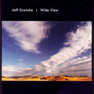 Jeff Greinke - Wide View