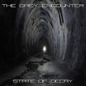 The Grey Encounter - State of Decay