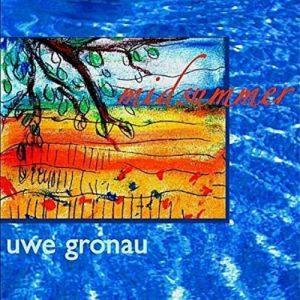 Uwe Gronau - Midsummer