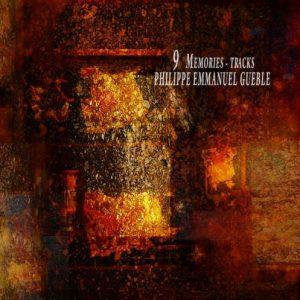 Philippe Emmanuel Gueble – 9 Memories – Tracks