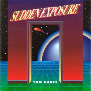 Tom Habes - Sudden Exposure