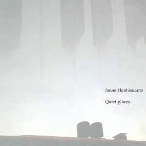 Janne Hanhisuanto - Quiet Places