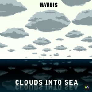 Havdis - Clouds into Sea