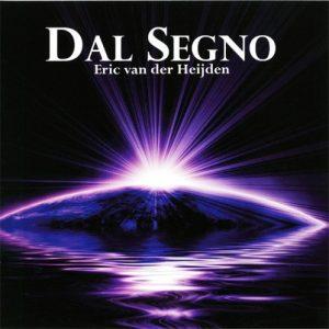 Eric van der Heijden - Dal Segno