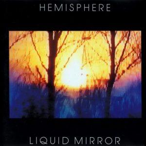 Hemisphere – Liquid Mirror